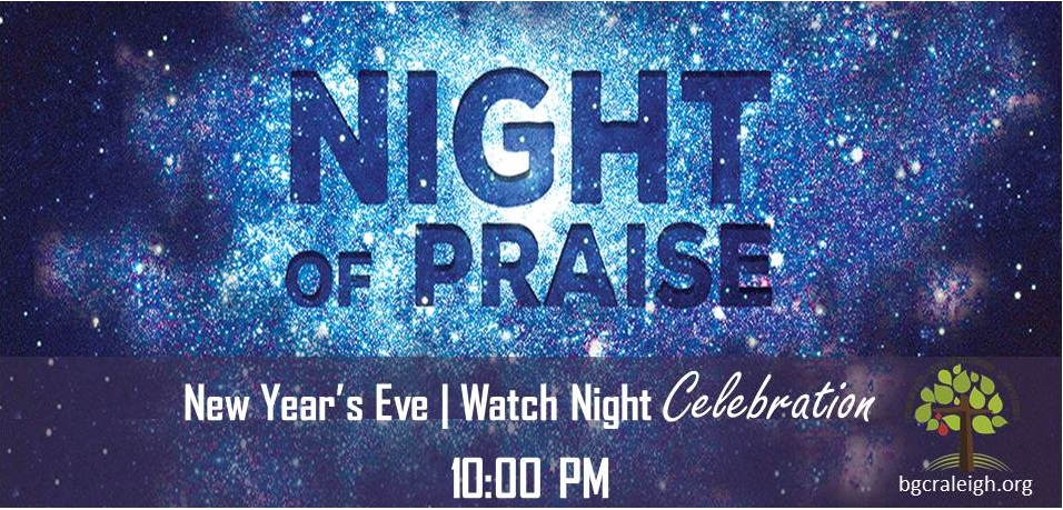 New Year's Eve Watch Night Service | Baptist Grove Church